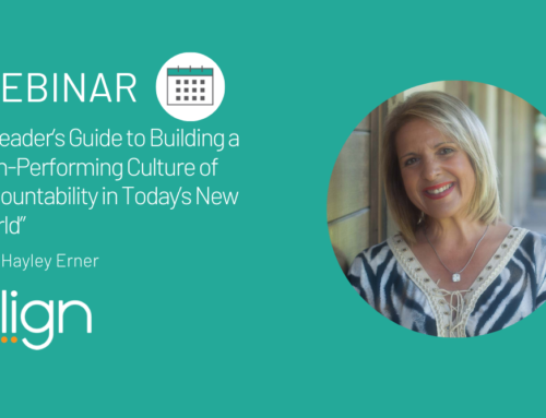 "Webinar Recap: ""A Leader's Guide to Building a High-Performing Culture of Accountability in Today's New World"" with Hayley Erner"