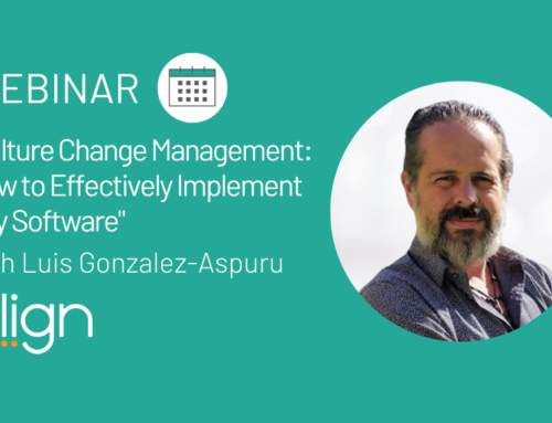 "Webinar Recap:  ""Culture Change Management: How to Effectively Implement Any Software"" with Luis Gonzalez-Aspuru"